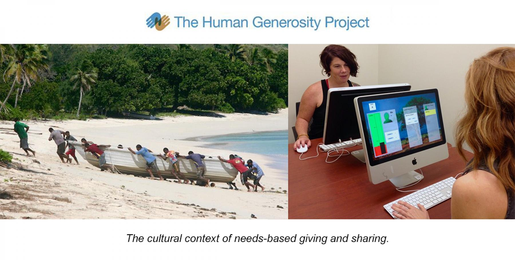 Human Generosity Project - The cultural context of needs-based giving and sharing